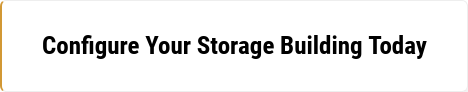 Configure Your Storage Building Today