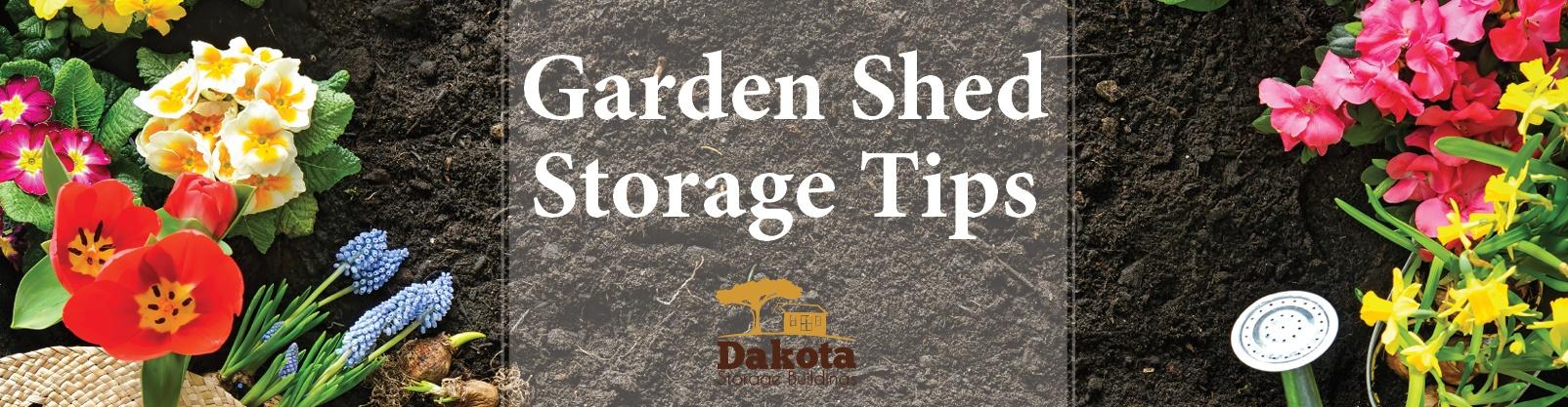 Garden Shed Storage Tips