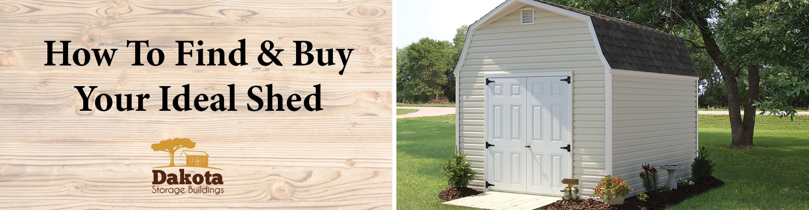 How To Find & Buy Your Ideal Shed