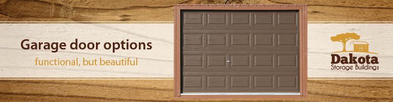 Functional, Yet Beautiful Garage Door Options